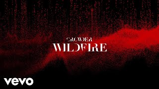 Crowder Wildfire Audio