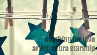 Watch Cobra Starship Anything For Love video