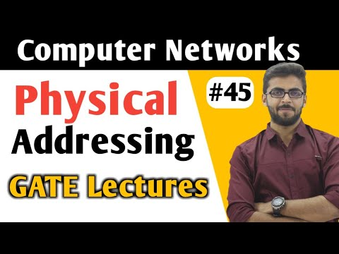 Physical Adresssing in Computer Networks in HINDI | Computer Networks GATE Lectures | CN GATE