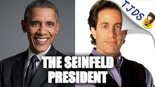 Why Barack Obama Was The Seinfeld President