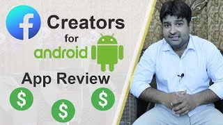 Facebook Creator App For Android Overview - Facebook Video Monetization  - All you Need to Know