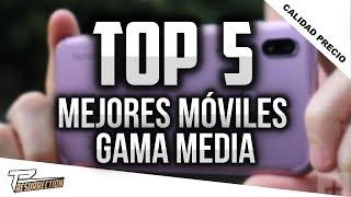 🔥TOP 5 MEJORES GAMA MEDIA 2018     MEJORES TELÉFONOS DE  GAMA MEDIA 2018