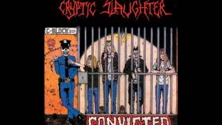 Watch Cryptic Slaughter Convicted video