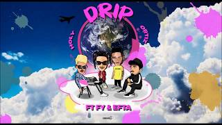 Holy, Ortiz - Drip ft FY & EFTA (Official Audio Release)