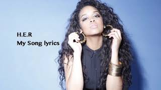 My Song by H.E.R Lyrics
