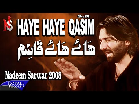Nadeem Sarwar - Haye Haye Qasim (2008) video