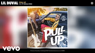 Lil Duval Pull Up Audio Feat Ty Dolla Sign