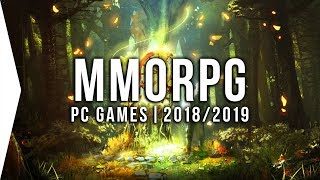 20 Upcoming PC MMORPG Games in 2018 & 2019 ? Open World, Multiplayer, MMO!