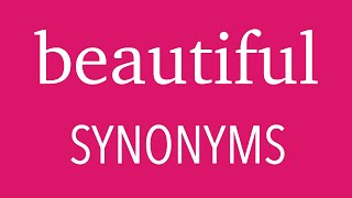 17 Other Ways To Say BEAUTIFUL | English SYNONYMS | Expand Your Vocabulary