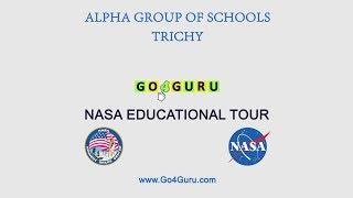 Go4Guru NASA Tour  March 2019 | Alpha Group of Schools, Trichy -  Part 1