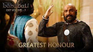 Baahubali OST Volume 07 Greatest Honour | MM Keeravaani