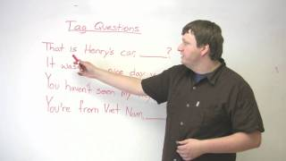 Speaking English - Tag Questions - How to express assumptions or comment on a situation