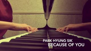 Park Hyung Sik - Because Of You  Short Piano Cover  Do Bong Soon Ost