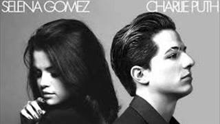 Charlie Puth ft Selena Gomez We Don