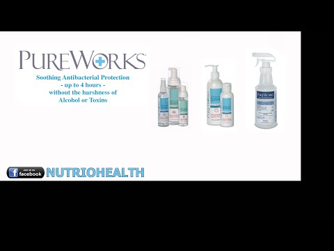 Are you protected? - PureWorks Antibacterial Products - Protect Those You Care For