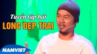 Video clip Hài Long Đẹp Trai, Hoài Linh, Chí Tài, Trường Giang - Những Siêu Phẩm Hài Hay Nhất 2015