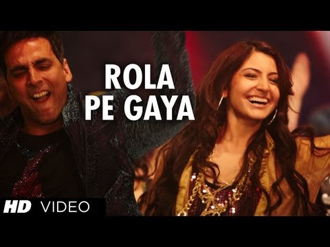 """Rola Pe Gaya"" (Full song) ""Patiala house"" Feat. Akshay Kumar, Anushka Sharma"