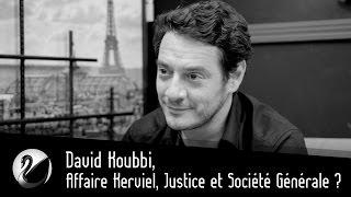 David Koubbi, Affaire Kerviel, Justice et Société Générale ?