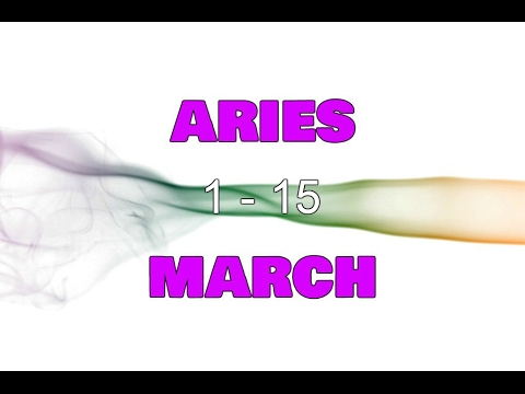 ARIES In-depth GENERAL Reading 1-15 March 2017