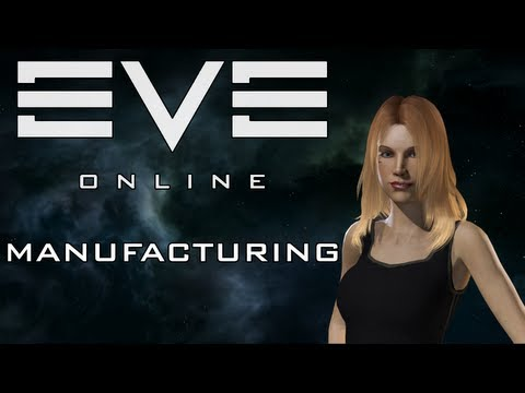 EVE Online - Tutorial 9: Tech 1 Manufacturing