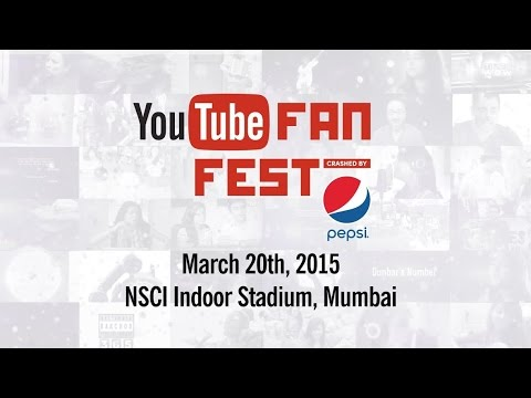 YouTube FanFest with Pepsi - India 2015 - LIVE!