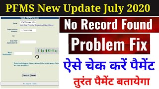 {PFMS New Update 2020 } Know Your Payment No Record Found Problem Fix | Data Not Found Problem fix