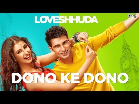Dono Ke Dono - Loveshhuda | Latest Bollywood Song | Girish, Navneet | Parichay, Neha Kakkar