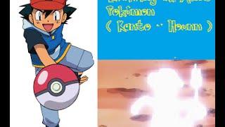 Ash's Pokémon Evolving ( Kanto - Hoenn )
