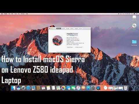 How to Install macOS Sierra on Lenovo Z580 ideapad Laptop | Hackintosh | Step By step