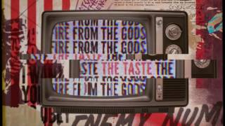 Fire From The Gods - The Taste