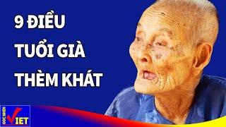 9 điều khiến Tuổi Già ai cũng Thèm Khát (Đáng để suy ngẫm) - Góc Nhìn Việt