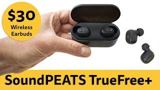 Budget true wireless earbuds $30/£30   SoundPEATS TrueFree+ review