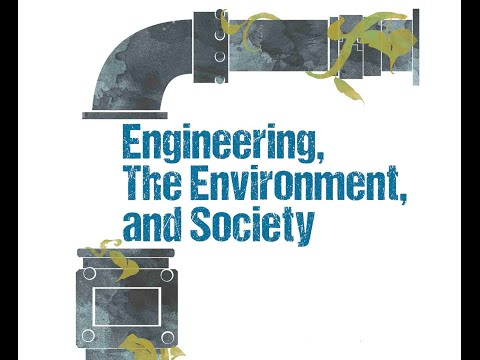 AC Cal Day Lecture: Engineering, the Environment and the Society