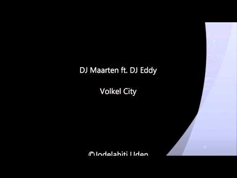 DJ Maarten ft. DJ Eddy - Volkel City