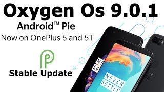 Review | Oxygen OS 9.0.1 Best Update For Oneplus 5/5t | Android Pie | Smartphone 2torials