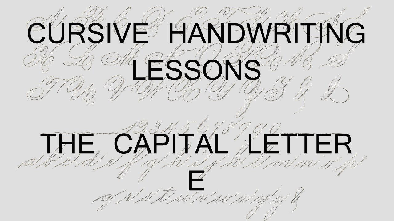 Capital Letters in Calligraphy Lesson 35 Capital Letter e