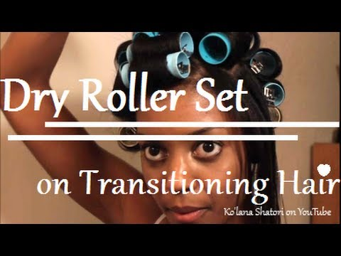 {3} Dry Roller Set on Transitioning Hair