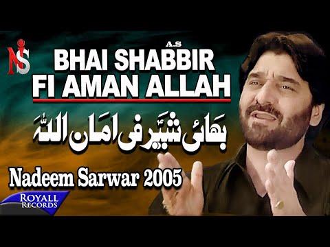 Nadeem Sarwar | Bhai Shabbir Fi Amanillah | 2005