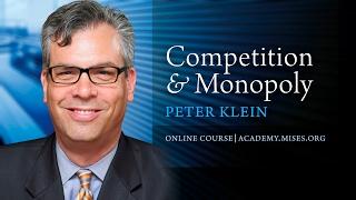 2. Austrian Theories of Monopoly | Peter G. Klein