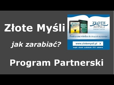 Program Partnerski Złotych Myśli: Jak Zacząć Zarabiać