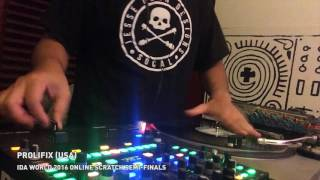 Prolifix (USA) - IDA World 2016 Online Scratch Semi-Finals