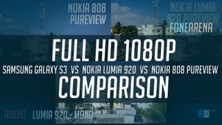 Nokia Lumia 920 vs 808 PureView vs Samsung Galaxy S3 - 1080p comparison