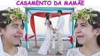 O CASAMENTO DA MAMÃE ❤ Mom's wedding