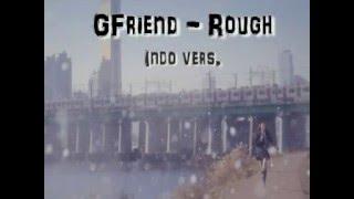 download lagu Gfriend - Rough Cover Song Indo Version gratis