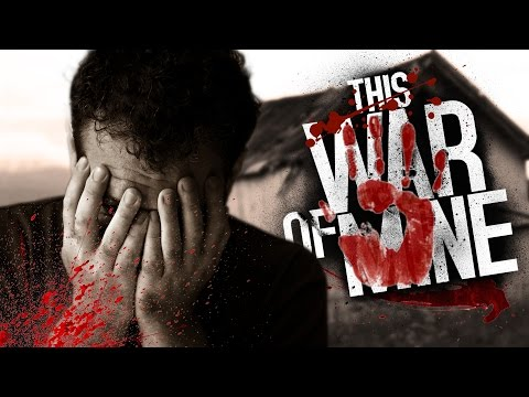 HOW FAR WOULD YOU GO? | This War of Mine #2