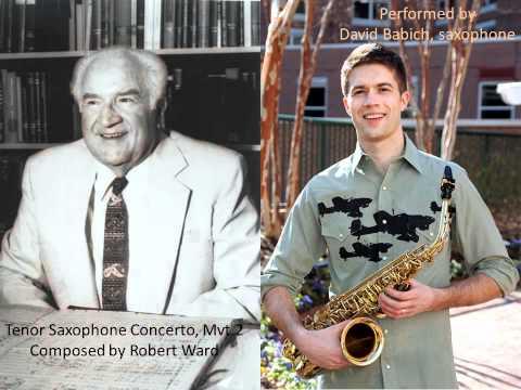 Tenor Sax Concerto, mvt.2 by Robert Ward