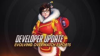 Developer Update | Evolving Overwatch Esports | Overwatch