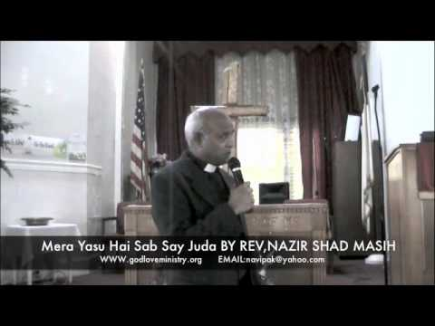 Mera Yasu Hai Sab Say Juda.by Nazir Shad Masih (ps.john Gill) video