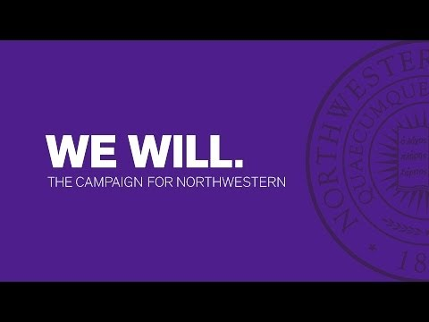 We Will. The Campaign for Northwestern