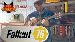 Let's Play Fallout 76 Part 01 - Where Did Everybody Go? [PC/Blind]